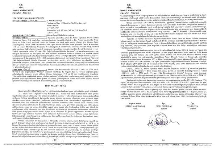 Orman izinlerini iptali davası oy birliğiyle kabul edildi.