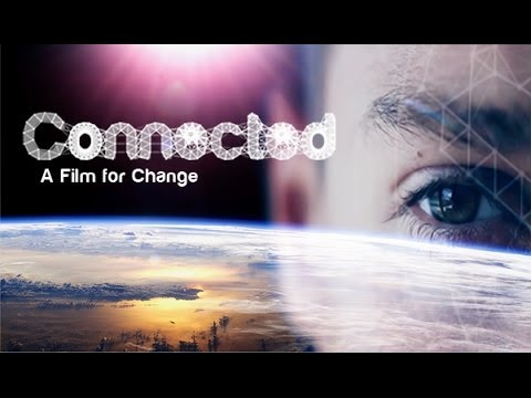 Connected A Film for Change (2013)