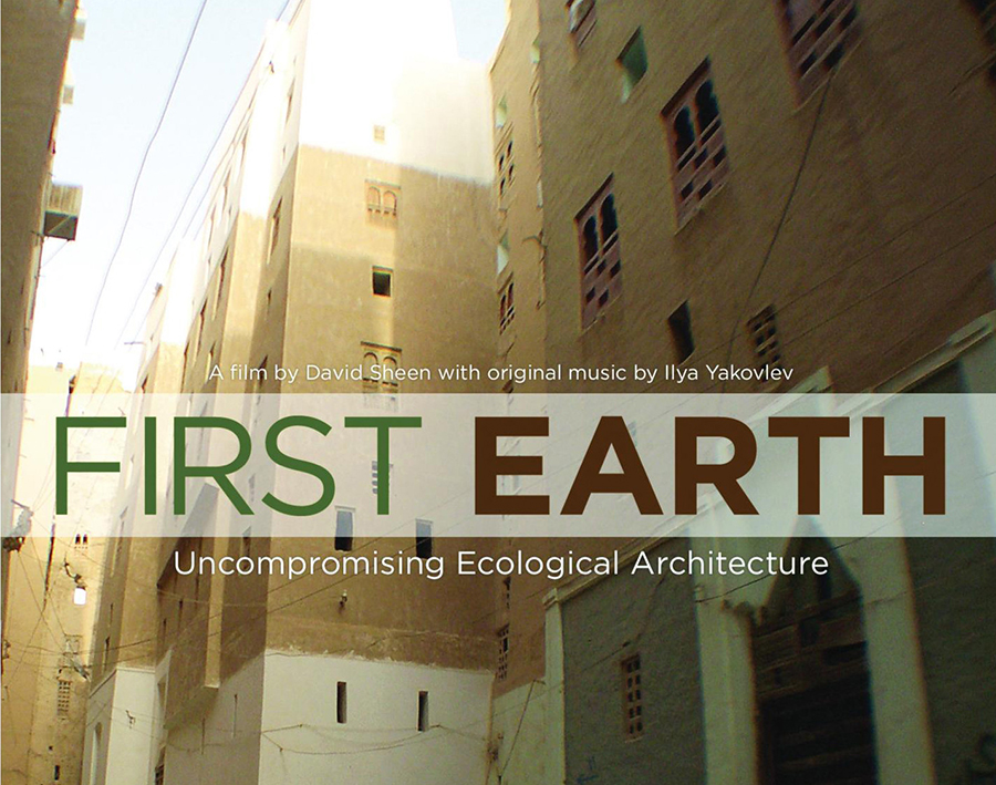 First Earth Uncompromising Ecological Architecture (2010)