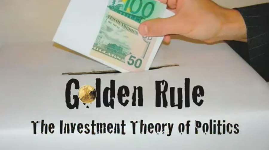 Golden Rule The Investment Theory of Politics (2009)