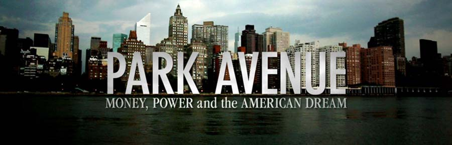 Park Avenue Money, Power And The American Dream (2012)
