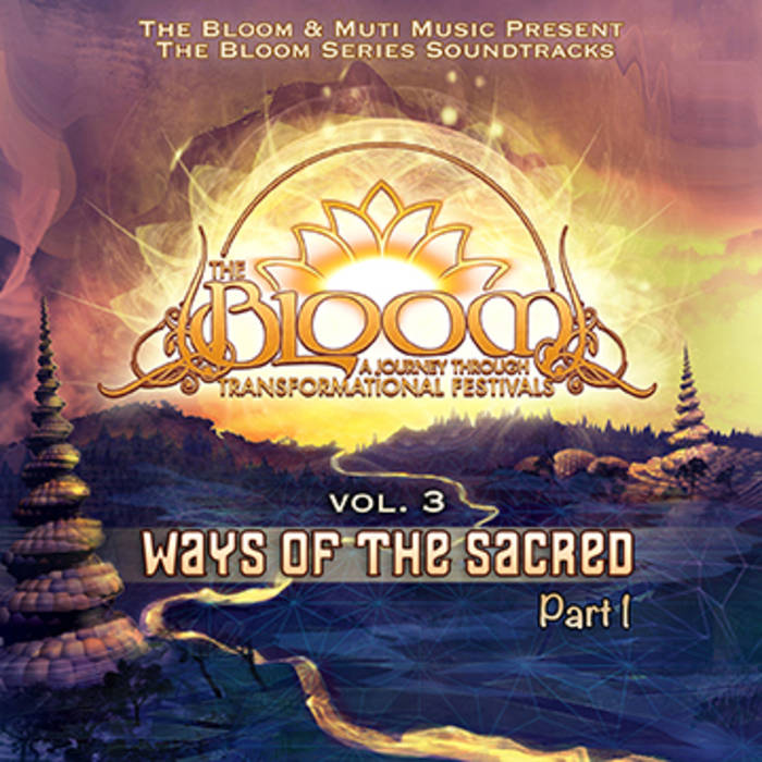 The Bloom Episode 3 New Ways of the Sacred