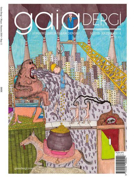 Gaia Dergi Sayı 11: Haziran 2016 Gaia Dergi Sayı: 11 | Mayıs-Haziran 2016 (Dijital)