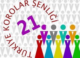 21. Türkiye Korolar Şenliği başldı