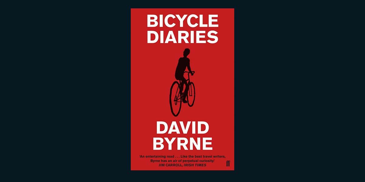 David Bryne'ın Bisiklet Günlükleri