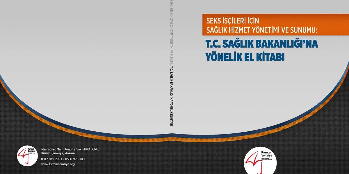 Kırmızı Şemsiye'den Sağlık Bakanlığı'na yönelik el kitabı