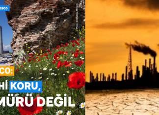 UNESCO: Kömüre dur de, tarihi ve geleceği koru!